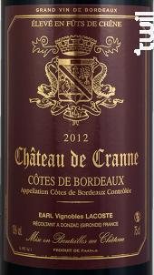 Cuvée Michel Lacoste - Château de Cranne - 2014 - Rouge