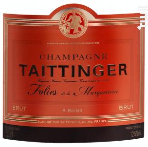 Folies de la Marquetterie Brut - Champagne Taittinger - Non millésimé - Effervescent