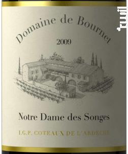 Notre Dame des Songes - Domaine de Bournet  IGP Ardèche - 2013 - Rouge