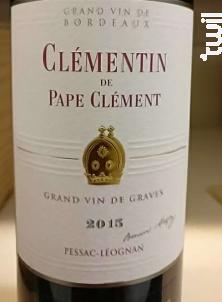 Le Clémentin de  Pape Clément - Château Pape Clément - 2015 - Rouge