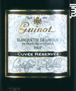 Blanquette Cuvée Réservée Brut - Maison Guinot depuis 1875 - Non millésimé - Effervescent