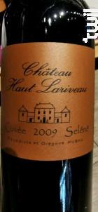 Château Haut Lariveau Cuvée Selênê - Bénédicte et Grégoire Hubau - 2009 - Rouge
