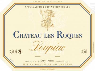 CHÂTEAU LES ROQUES - Vignobles Olivier Fleury - 2013 - Blanc
