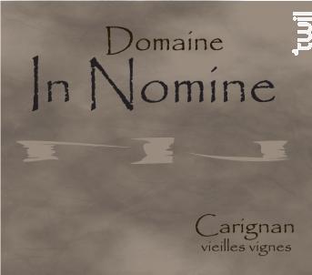 Carignan noir vieilles vignes - Domaine In Nomine - 2012 - Rouge