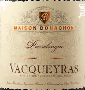 Pierrelongue - Maison Bouachon - 2017 - Rouge