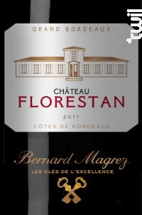 Château Florestan - Bernard Magrez - Château Florestan - 2011 - Rouge