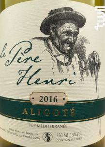 Aligote - Le Père Henri - Maison Colin Seguin - 2016 - Blanc