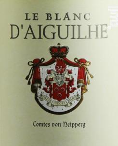 Le Blanc D'Aiguilhe - Vignobles Comtes Von Neipperg - 2018 - Blanc