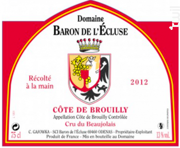 Côte de Brouilly - Cru du Beaujolais - Domaine Baron de l'Ecluse - 2016 - Rouge