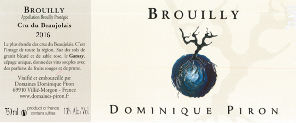 BROUILLY - Dominique Piron - 2016 - Rouge
