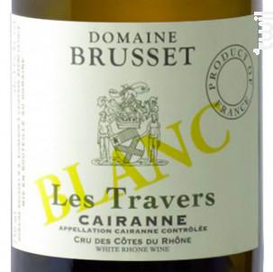 Les Travers - Domaine Brusset - 2018 - Blanc