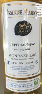 Cuvée Exotique - Château Grande Maison - 2011 - Blanc
