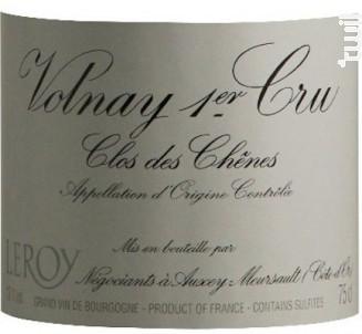 VOLNAY 1er cru Clos des Chênes - Domaine Leroy - 2011 - Rouge