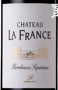 Château La France Bordeaux Supérieur - Château la France - 2015 - Rouge