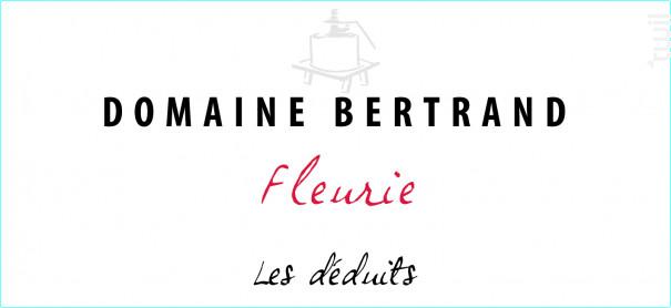 Fleurie Les Déduits - Domaine Bertrand - 2018 - Rouge