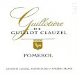 Guillotière de Guillot Clauzel - Château Guillot Clauzel - 2015 - Rouge