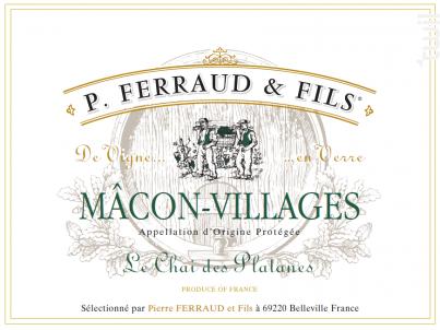 Mâcon Villages - Le Chai des Platanes - P. Ferraud & Fils - 2017 - Blanc