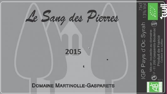 Le Sang des Pierres - Parcellaire BIO - Domaine Martinolle-Gasparets - 2017 - Rouge