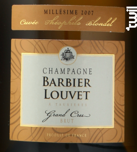 Cuvée Théophile Blondel Millésime 2007 Grand Cru - Champagne Barbier-Louvet - 2012 - Effervescent