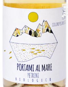 Portami al Mare - Azienda Agricola Petrini - 2017 - Blanc
