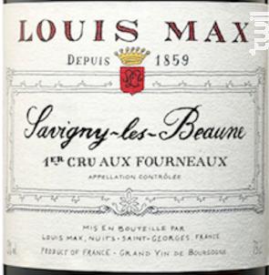 SAVIGNY-LES-BEAUNE 1ER CRU AUX FOURNEAUX - Louis Max - 2015 - Rouge