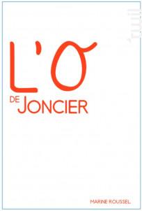 L'O de Joncier - Domaine du joncier - 2015 - Rouge