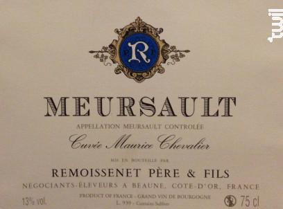 Meursault Cuvée Maurice Chevalier - Remoissenet - 2015 - Blanc