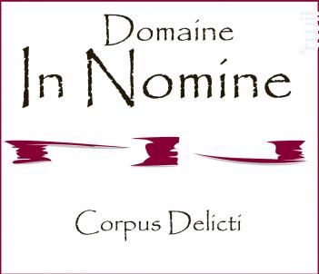 Corpus Delicti - Domaine In Nomine - 2012 - Rouge