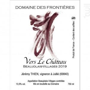 Vers Le Château - Domaine des Frontières - 2019 - Rouge