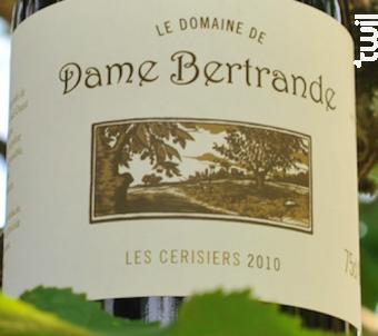 Les Cerisiers - Domaine de Dame Bertrande - 2016 - Rouge