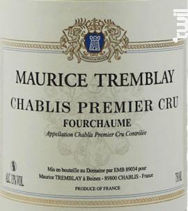 Chablis, 1er Cru Fourchaume - Maurice Tremblay - 2018 - Blanc