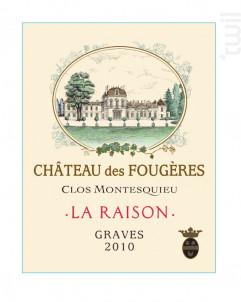 La Raison - Château des Fougères Clos Montesquieu - 2010 - Rouge