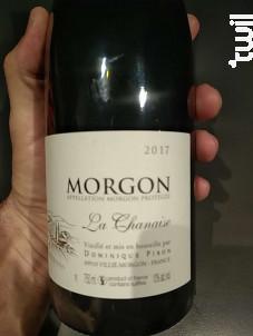 Morgon La Chanaise - Dominique Piron - 2017 - Rouge