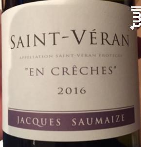 Saint-Véran En Crêches - Jacques & Nathalie Saumaize - 2015 - Blanc