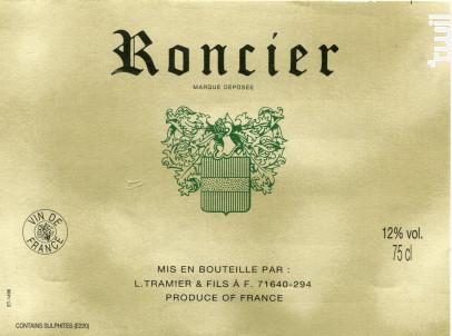 Roncier - Maison L. Tramier et Fils - Non millésimé - Blanc