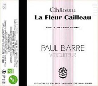 Chateau la Fleur Cailleau - Vignobles Paul Barre - 2015 - Rouge