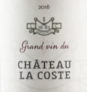 Grand vin rouge - Chateau La Coste - 2016 - Rouge