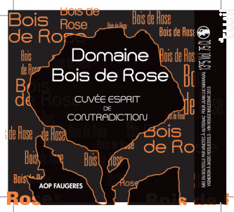 Esprit de Contradiction - DOMAINE BOIS DE ROSE - 2013 - Rouge