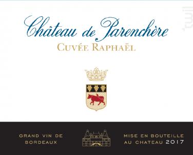 Cuvée Raphaël - Château de Parenchère - 2017 - Rouge
