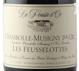 CHAMBOLLE MUSIGNY 1er cru Les Feussellottes - Domaine de la Pousse d'Or - 2016 - Rouge