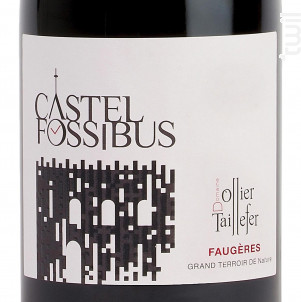 CASTEL FOSSIBUS AOP FAUGERES - DOMAINE OLLIER-TAILLEFER - 2015 - Rouge