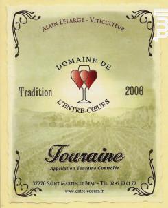 Touraine Tradition 2006 - Domaine de L'Entre-Coeurs - Alain Lelarge - 2006 - Rouge