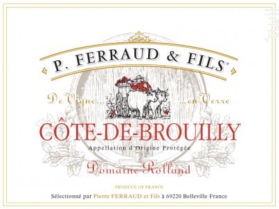 Côte de Brouilly - Domaine Rolland - P. Ferraud & Fils - 2017 - Rouge