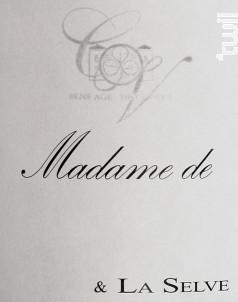 Madame de - Château de la Selve - 2016 - Blanc
