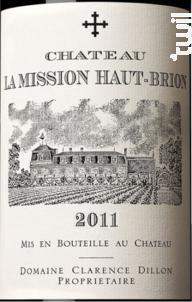 Château La Mission Haut Brion - Château La Mission Haut Brion - Domaine Clarence Dillon - 2011 - Rouge