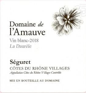 Cuvée La Daurèle - Domaine de l'Amauve - 2019 - Blanc