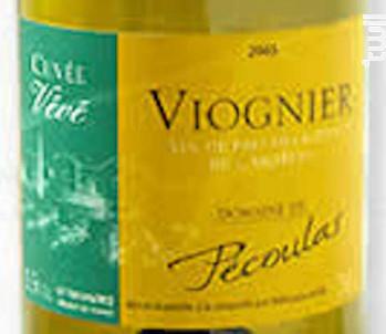 Viognier Cuvée Vévé - Domaine de Pécoulas - 2016 - Blanc