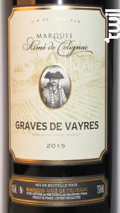 GRAVES DE VAYRES - Marquis Aimé de Colignac - 2015 - Rouge