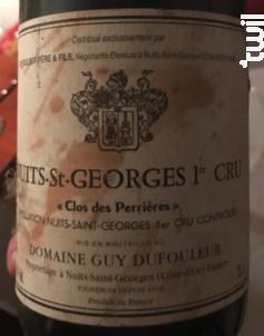 Nuits Saint Georges Premier Cru Clos des Perrières - Domaine Guy et Yvan Dufouleur - 2014 - Rouge
