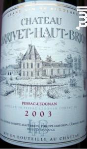 Château Larrivet Haut-Brion - Château Larrivet Haut-Brion - 2003 - Blanc